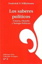 Los saberes políticos (Ciencia, Filosofía y Teología políticas)