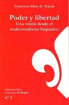 Poder y libertad. Una visión desde el tradicionalismo hispánico
