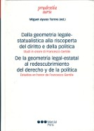 Dalla geometría legale-statualistica alla riscoperta del diritto e della política Studi in onore di Francesco Gentile