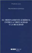 El ordenamiento jurídico, entre la virtualidad y la realidad
