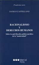 Racionalismo y derechos humanos. Sobre la anti-filosofía político-jurídica de la «modernidad»