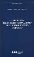 El problema del constitucionalismo después del Estado moderno