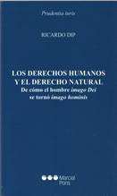 Los derechos humanos y el derecho natural. De cómo el hombre imago Dei se tornó imago hominis
