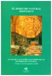 El derecho natural hispánico: pasado y presente. Actas de las II Jornadas hispánicas de derecho natural