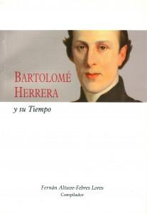 BARTOLOMÉ HERRERA Y SU TIEMPO