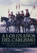 A los 175 años del Carlismo: una revisión de la tradición política hispánica