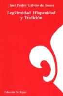Legitimidad, Hispanidad y Tradición