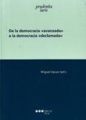 De la democracia «avanzada» a la democracia «declamada»